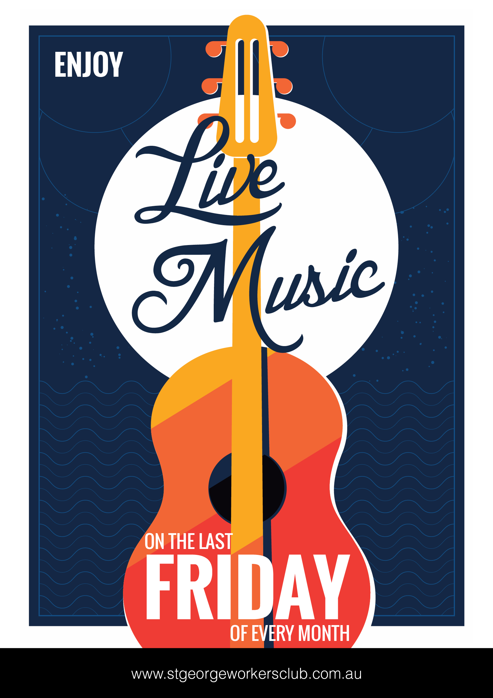 Live music at St George Workers Club FRIDAY NIGHTS